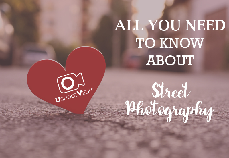 All You Need To Know About Street Photography